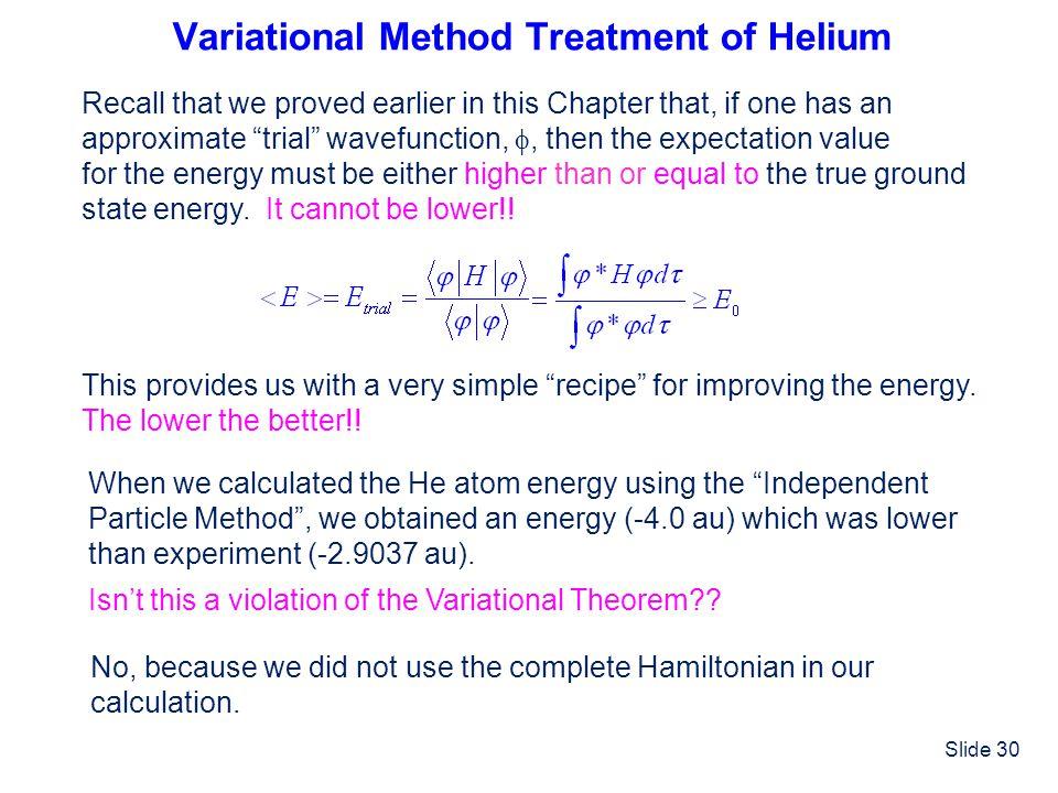 Variational Method Treatment of Helium
