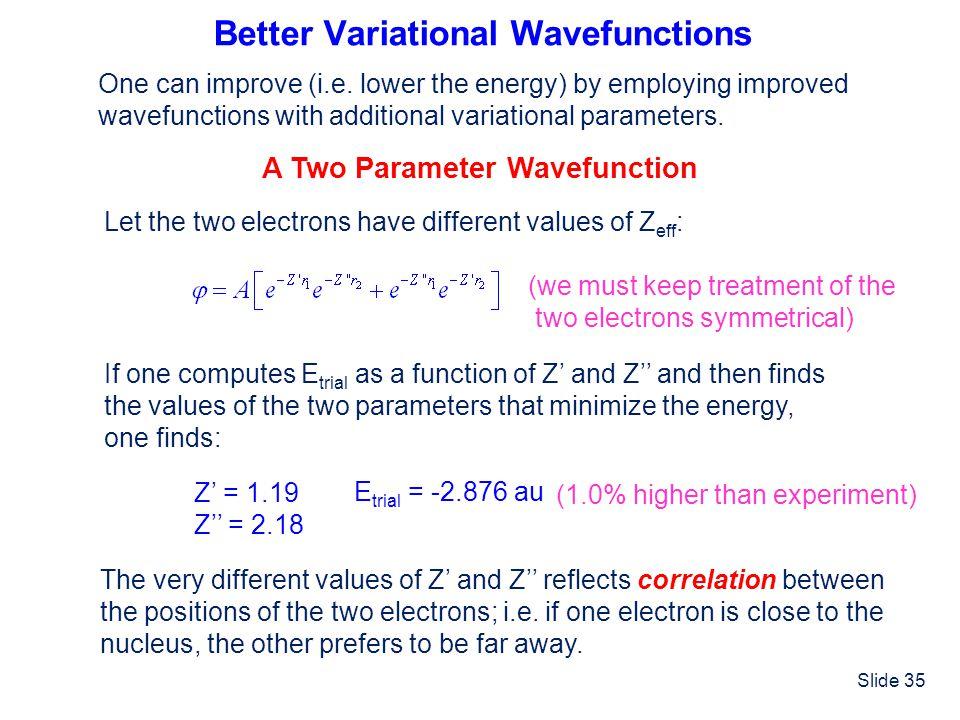 Better Variational Wavefunctions