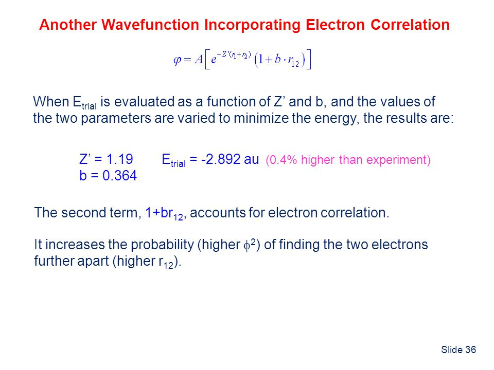 Another Wavefunction Incorporating Electron Correlation
