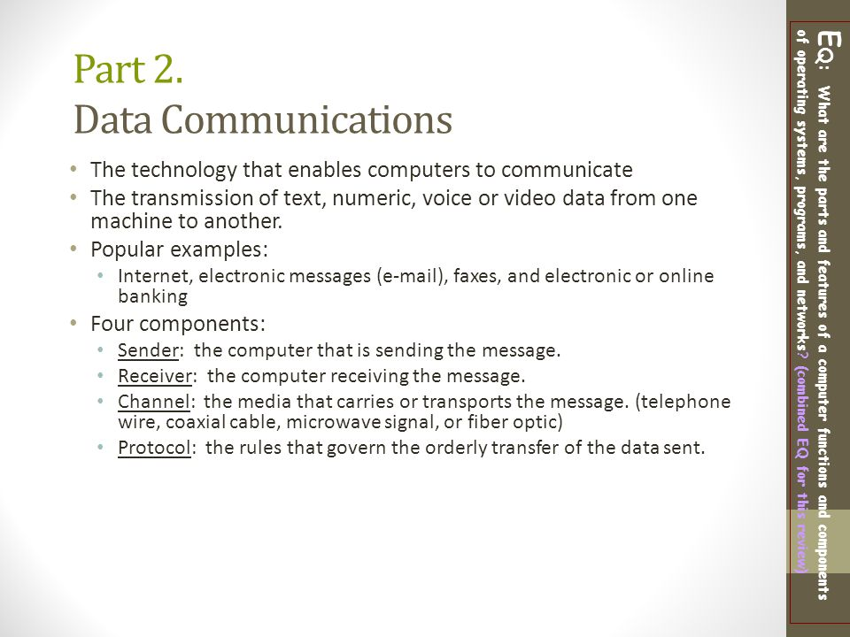 Part 2. Data Communications
