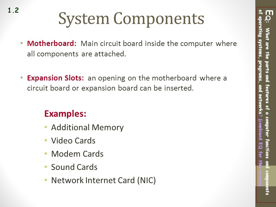 System Components Examples:
