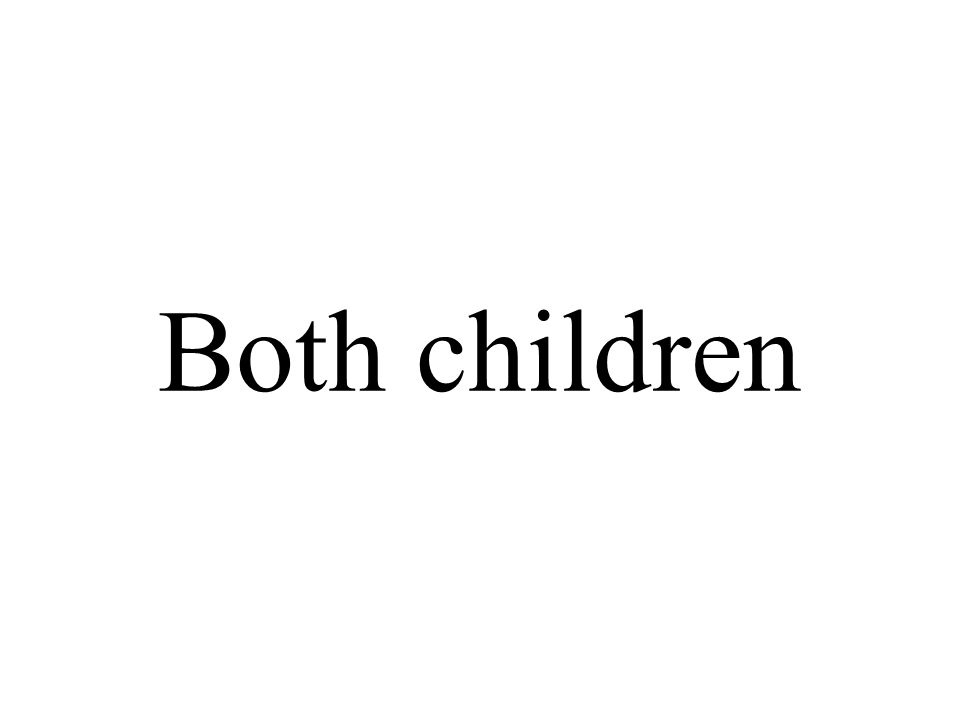 Both children