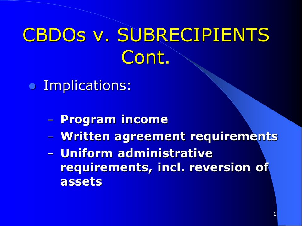 CBDOs v. SUBRECIPIENTS Cont.