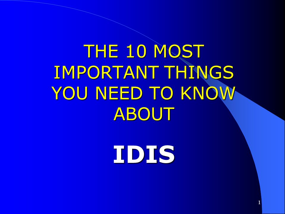 THE 10 MOST IMPORTANT THINGS YOU NEED TO KNOW ABOUT