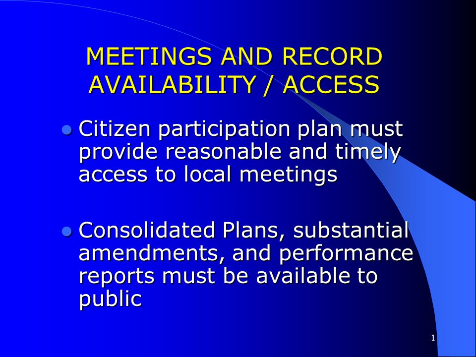 MEETINGS AND RECORD AVAILABILITY / ACCESS