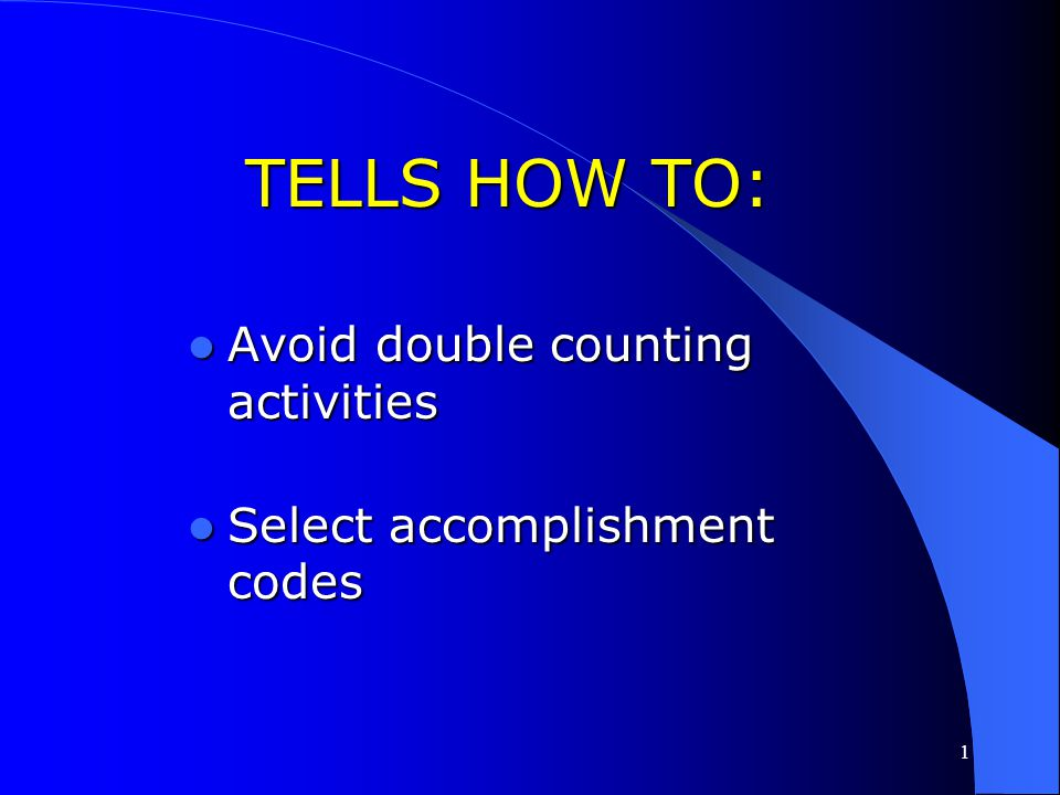 TELLS HOW TO: Avoid double counting activities