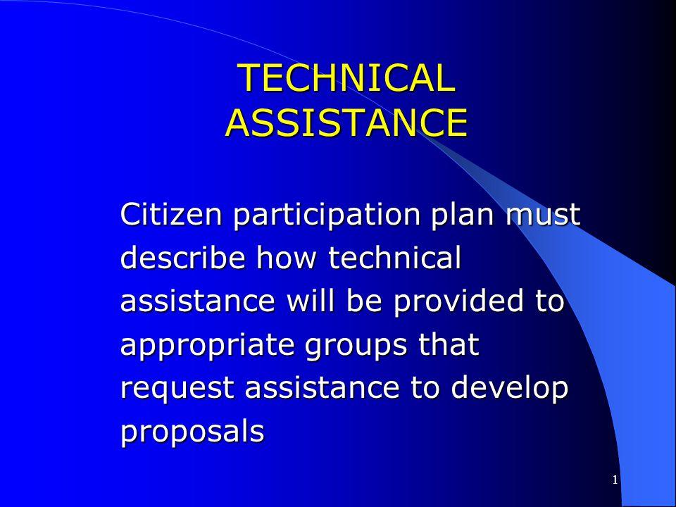TECHNICAL ASSISTANCE Citizen participation plan must