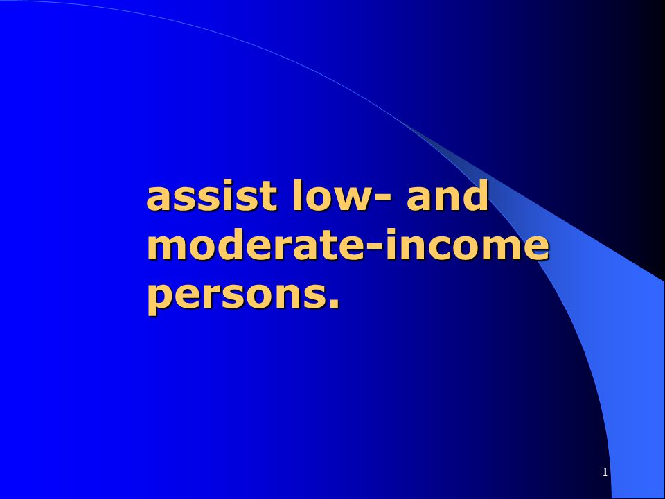 assist low- and moderate-income persons.