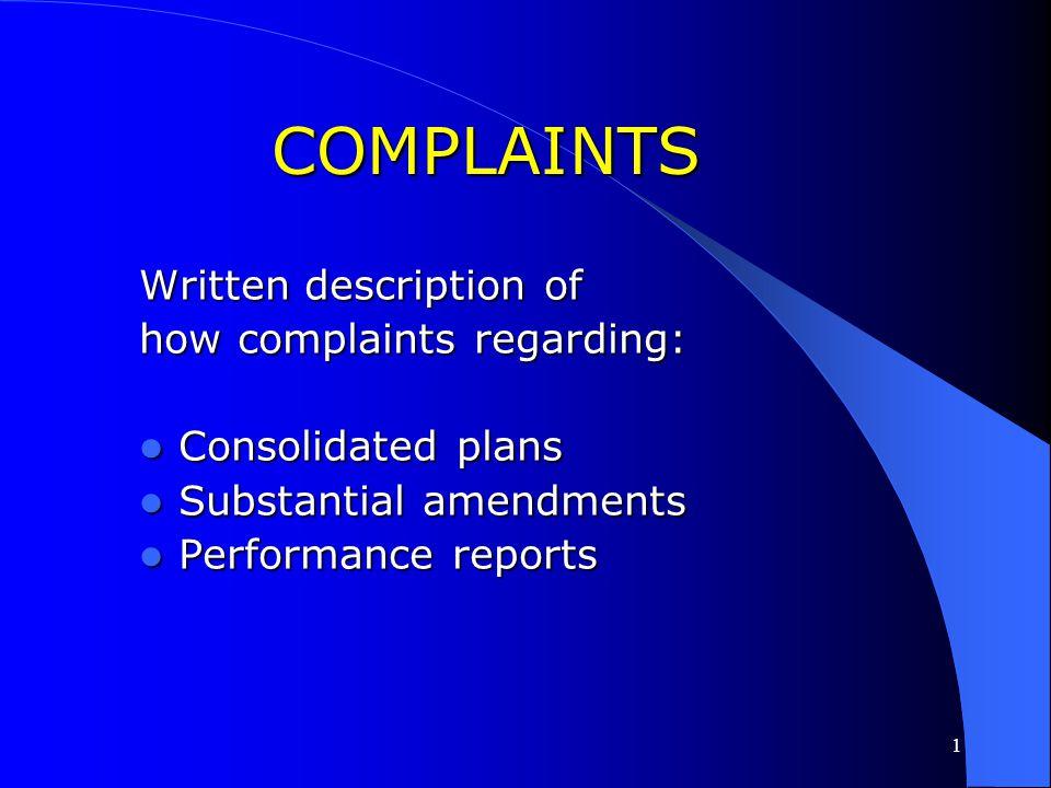 COMPLAINTS Written description of how complaints regarding: