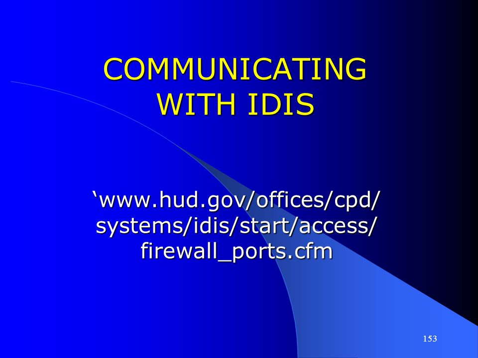 COMMUNICATING WITH IDIS