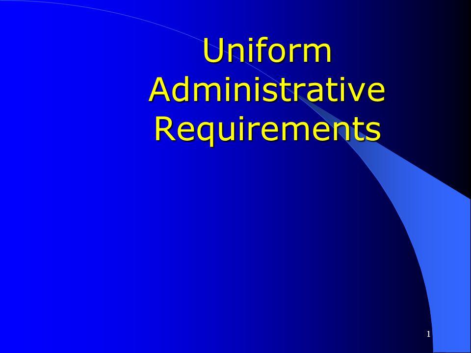 Uniform Administrative Requirements