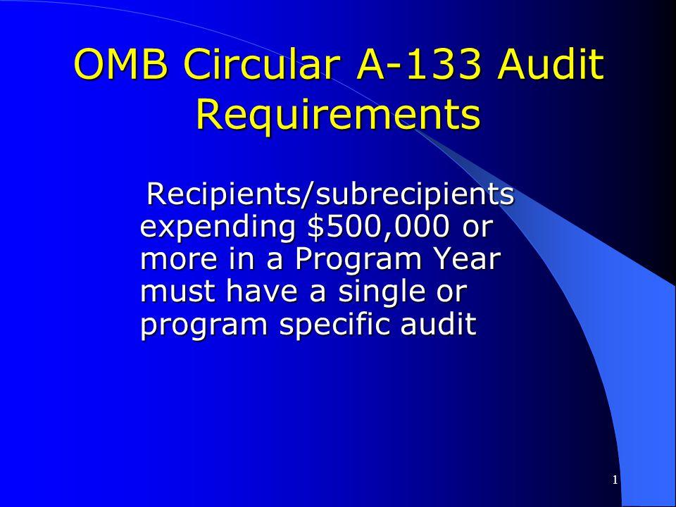OMB Circular A-133 Audit Requirements