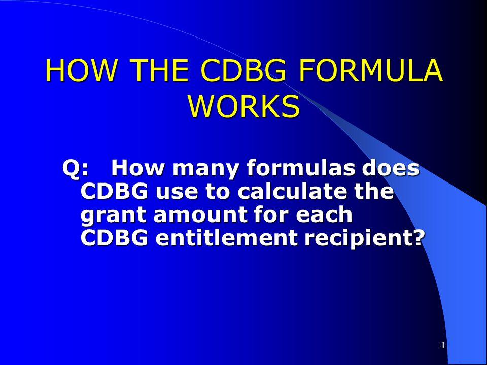 HOW THE CDBG FORMULA WORKS