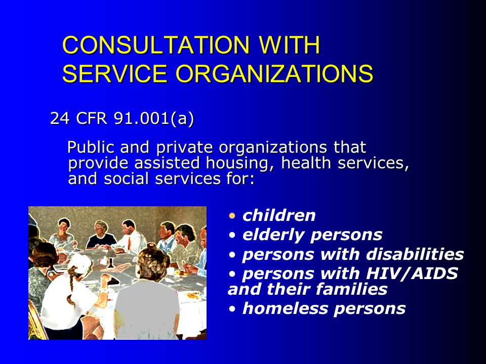 CONSULTATION WITH SERVICE ORGANIZATIONS