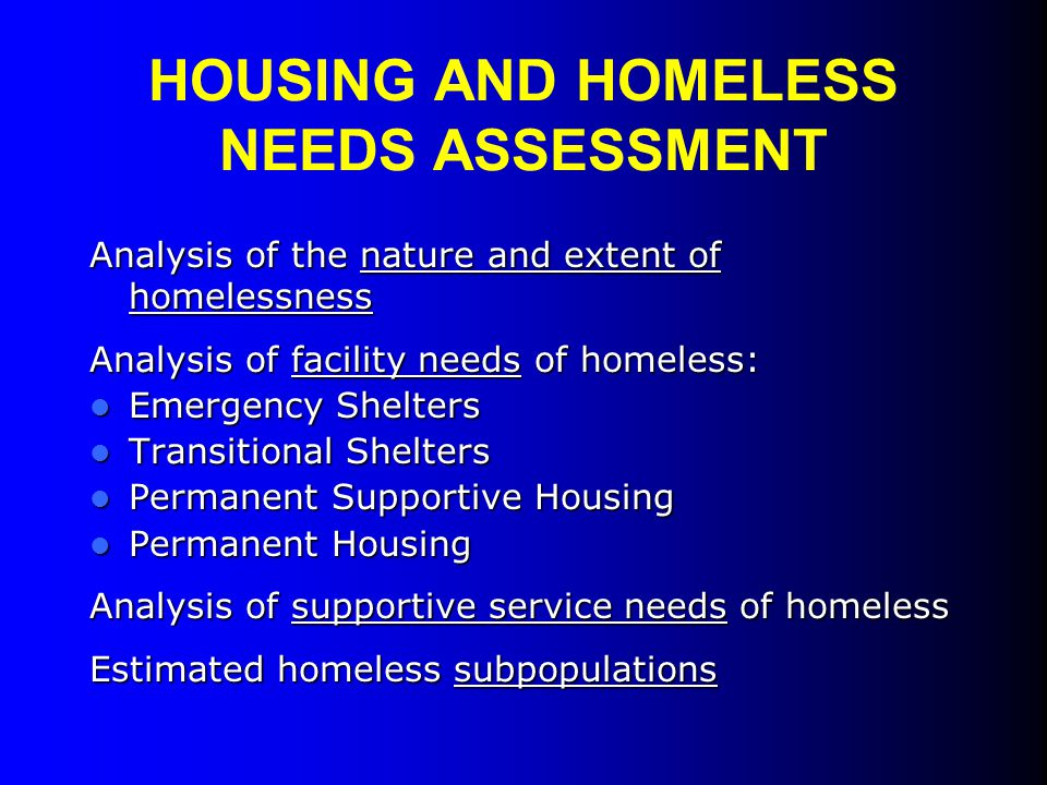 HOUSING AND HOMELESS NEEDS ASSESSMENT
