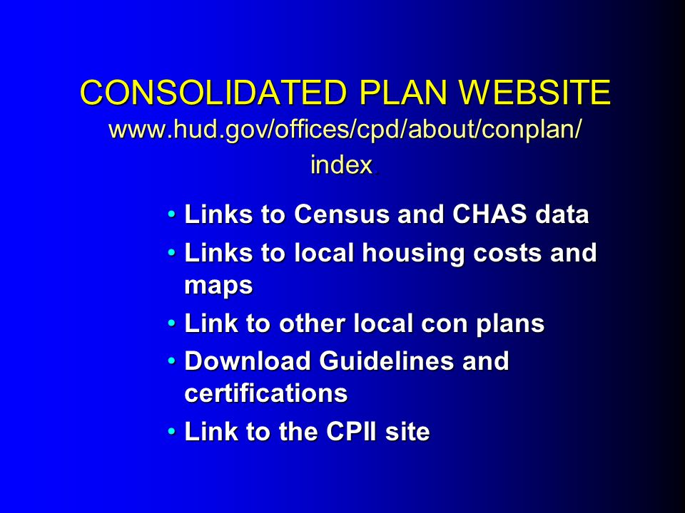CONSOLIDATED PLAN WEBSITE www. hud