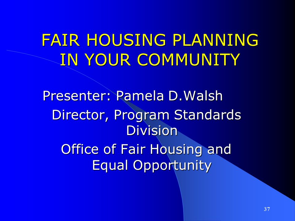 FAIR HOUSING PLANNING IN YOUR COMMUNITY