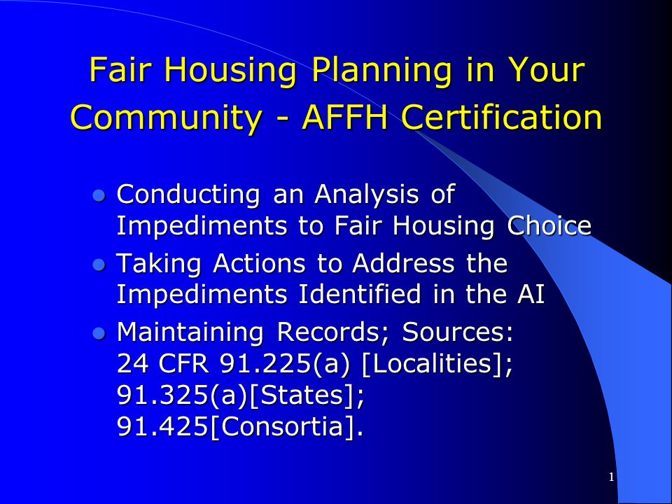 Fair Housing Planning in Your Community - AFFH Certification