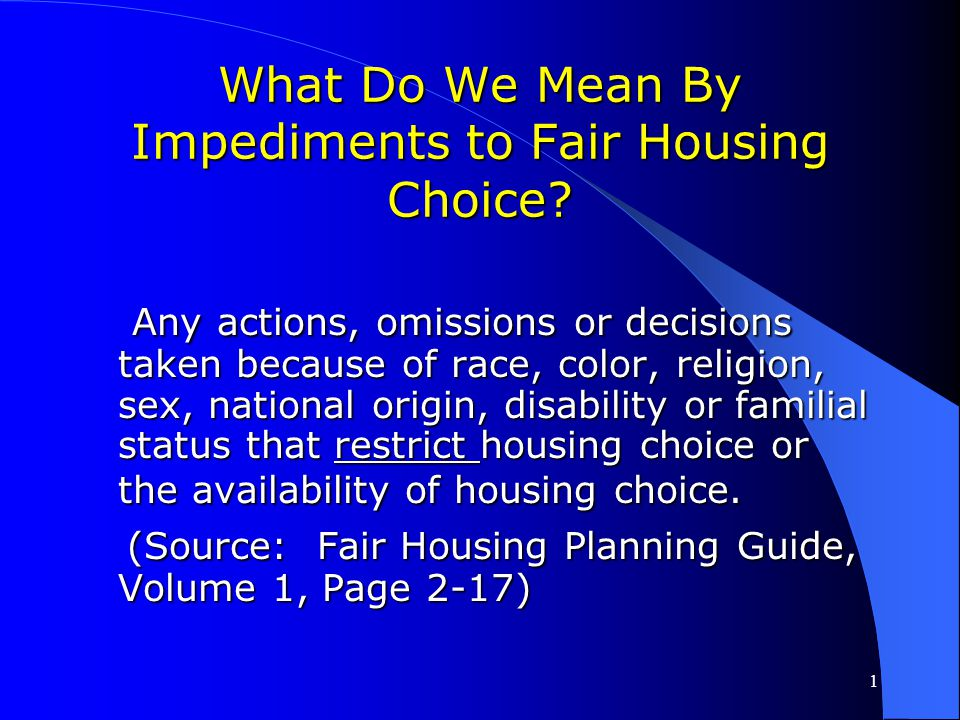 What Do We Mean By Impediments to Fair Housing Choice