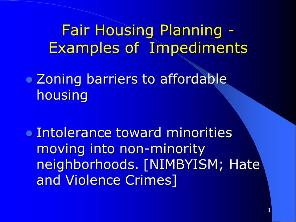 Fair Housing Planning - Examples of Impediments