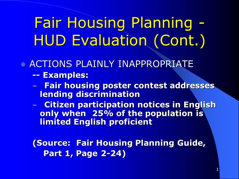 Fair Housing Planning - HUD Evaluation (Cont.)