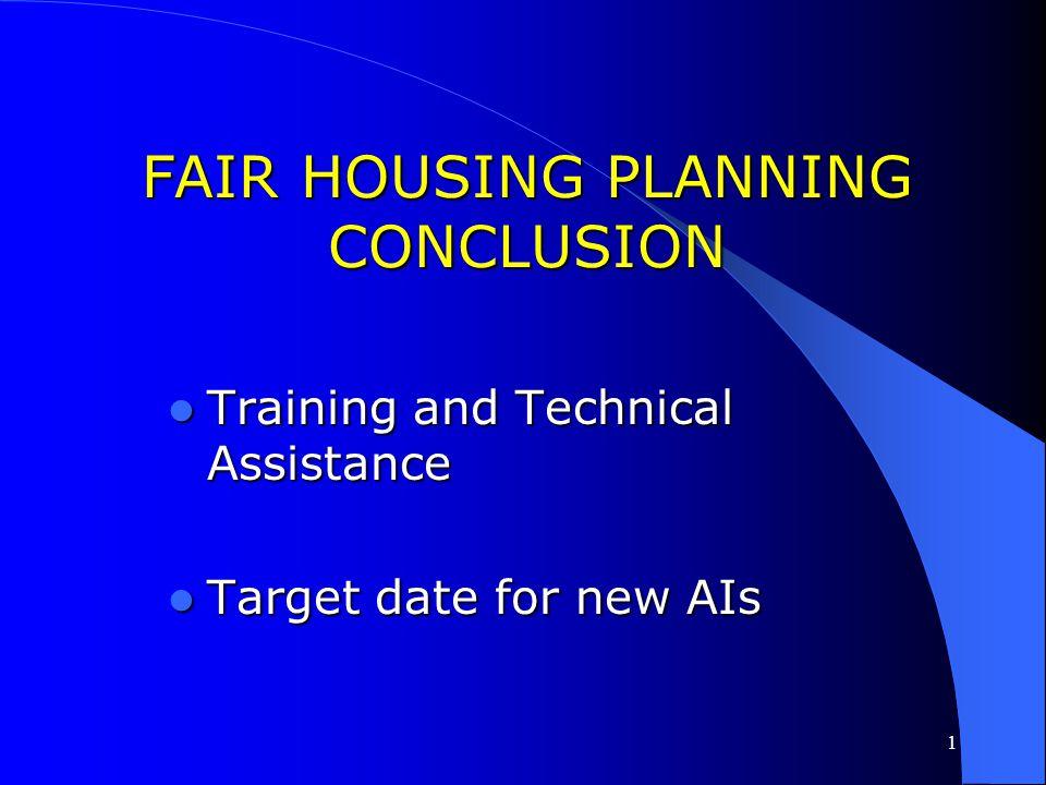 FAIR HOUSING PLANNING CONCLUSION