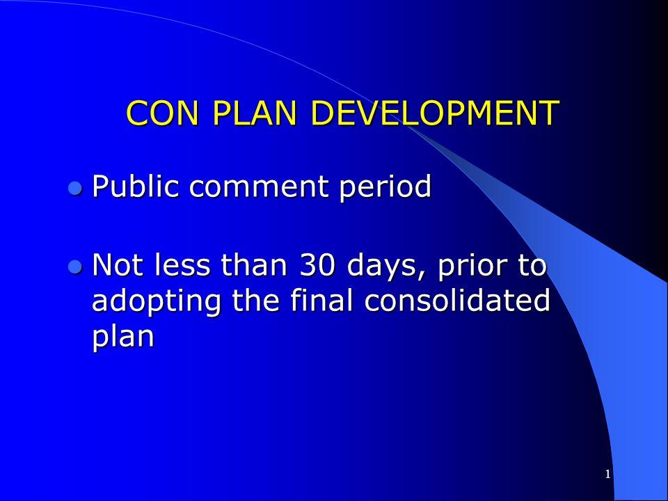 CON PLAN DEVELOPMENT Public comment period
