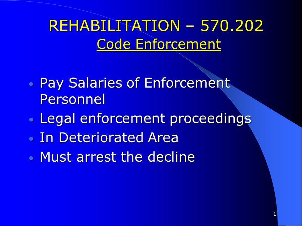 REHABILITATION – 570.202 Code Enforcement
