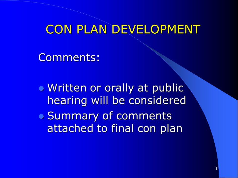 CON PLAN DEVELOPMENT Comments: