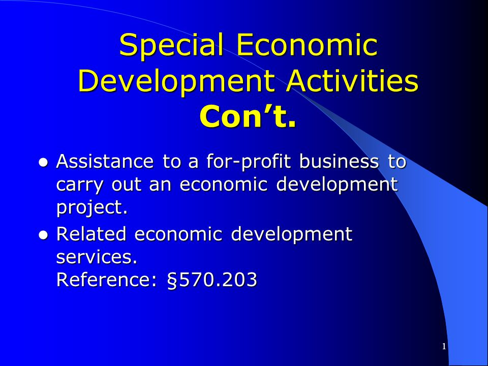 Special Economic Development Activities Con't.