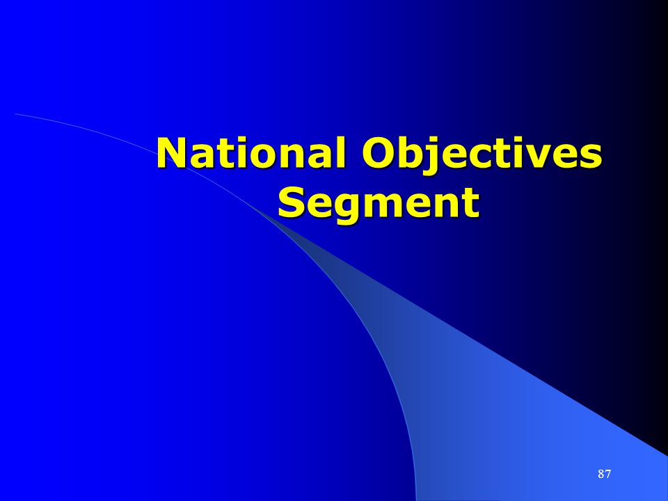 National Objectives Segment