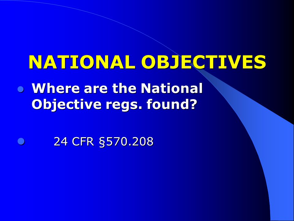 NATIONAL OBJECTIVES 24 CFR §570.208