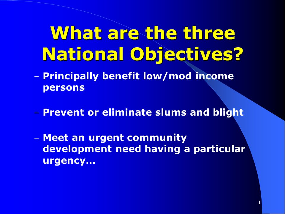 What are the three National Objectives