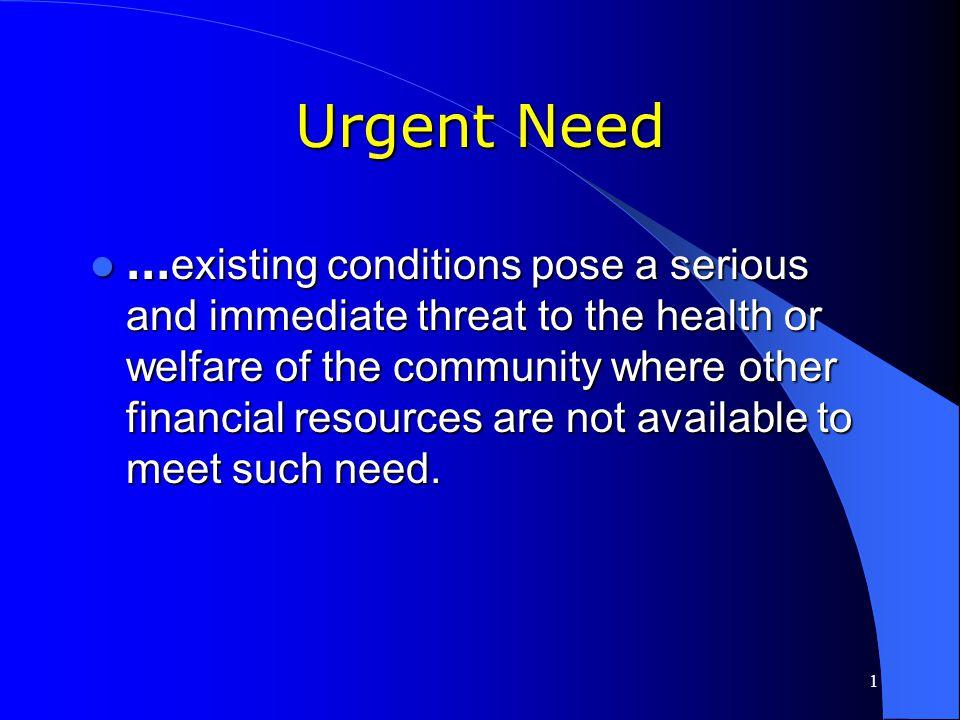 Urgent Need