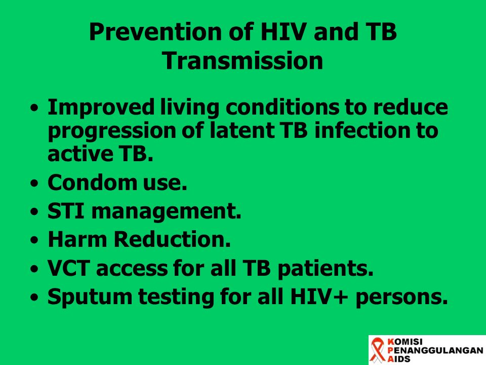 Prevention of HIV and TB Transmission