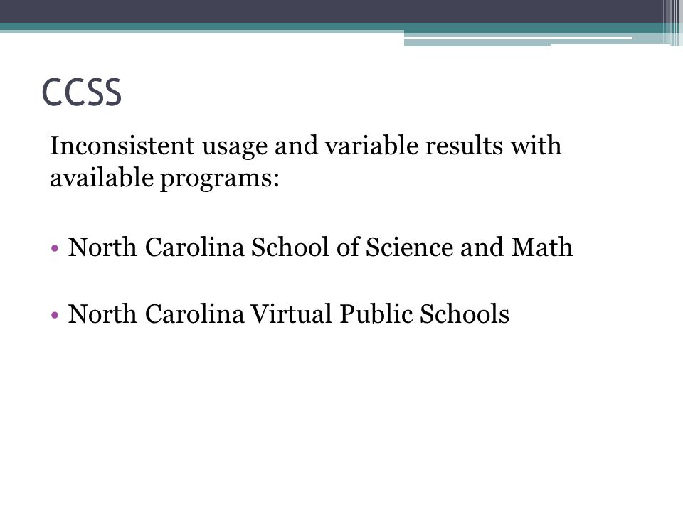 CCSS Inconsistent usage and variable results with available programs: