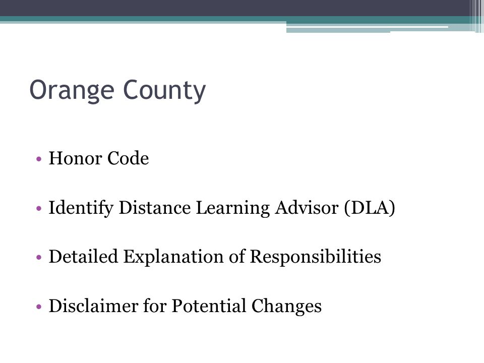 Orange County Honor Code Identify Distance Learning Advisor (DLA)