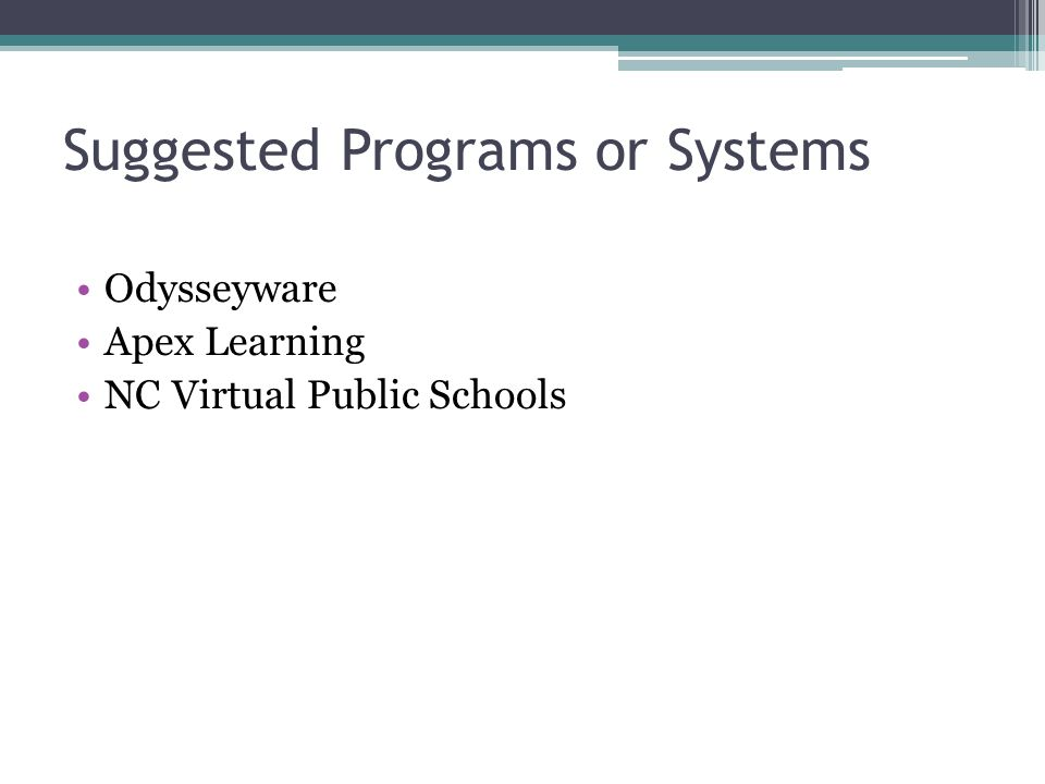Suggested Programs or Systems