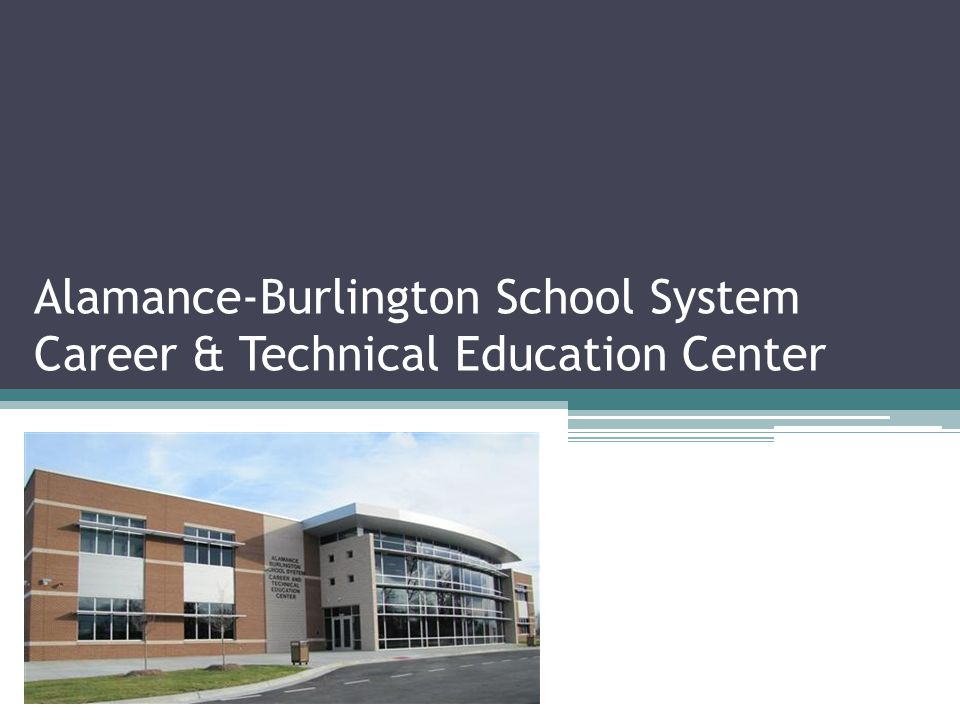 Alamance-Burlington School System Career & Technical Education Center