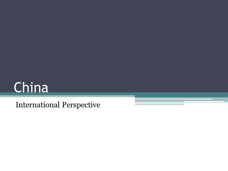 China International Perspective