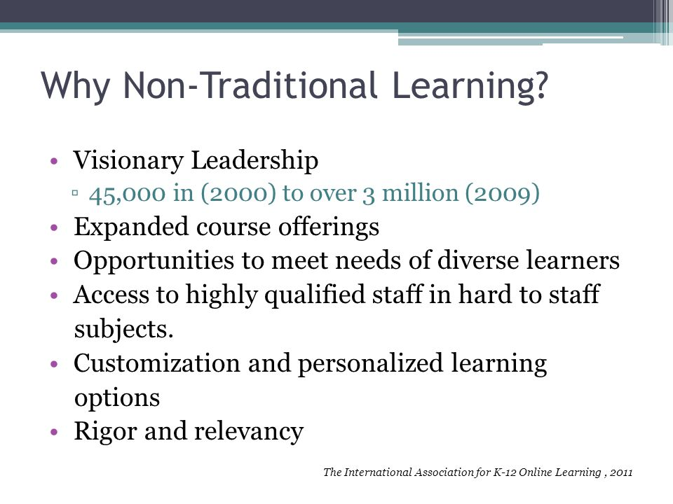 Why Non-Traditional Learning