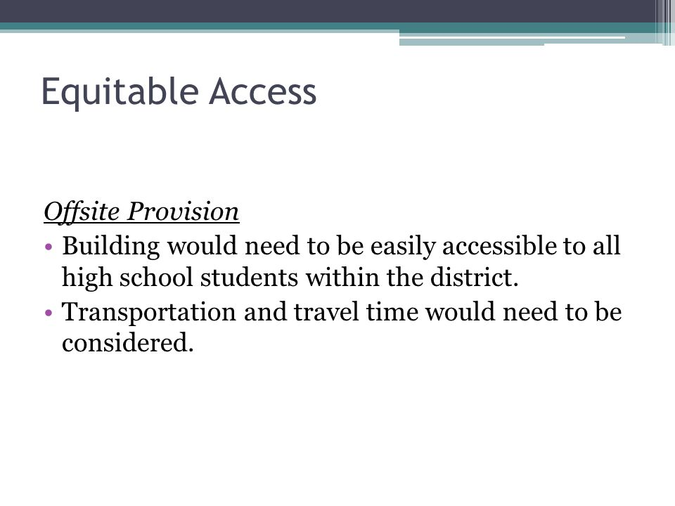Equitable Access Offsite Provision