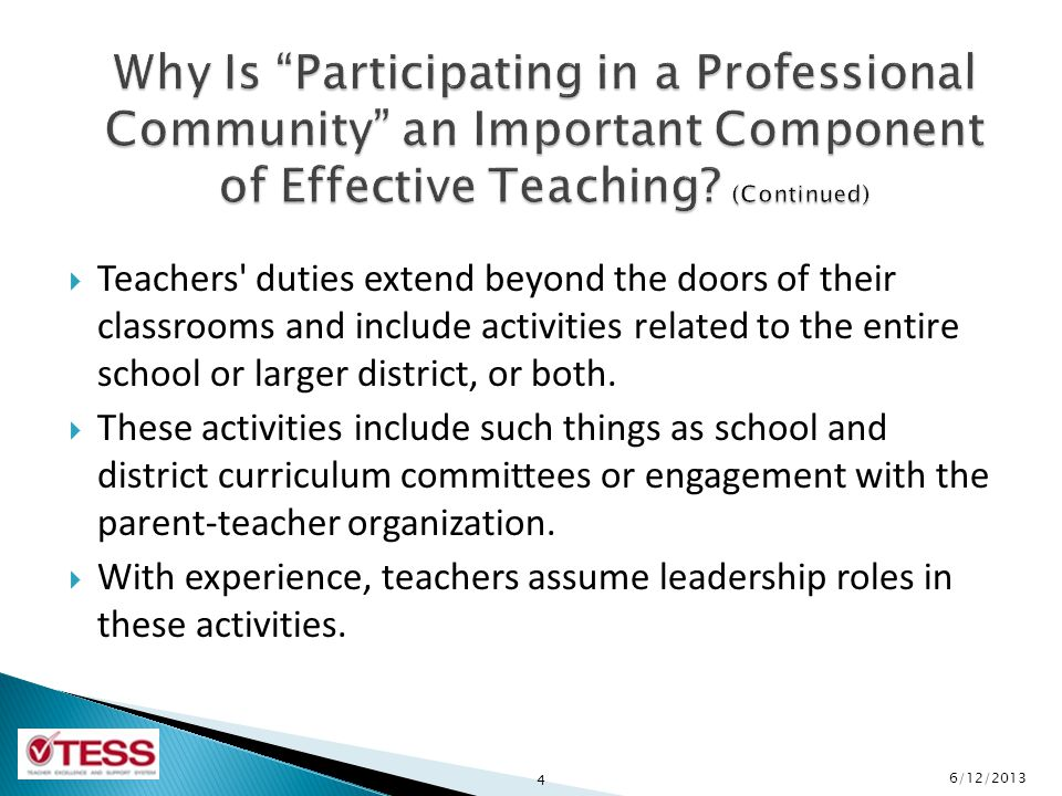 Why Is Participating in a Professional Community an Important Component of Effective Teaching (Continued)
