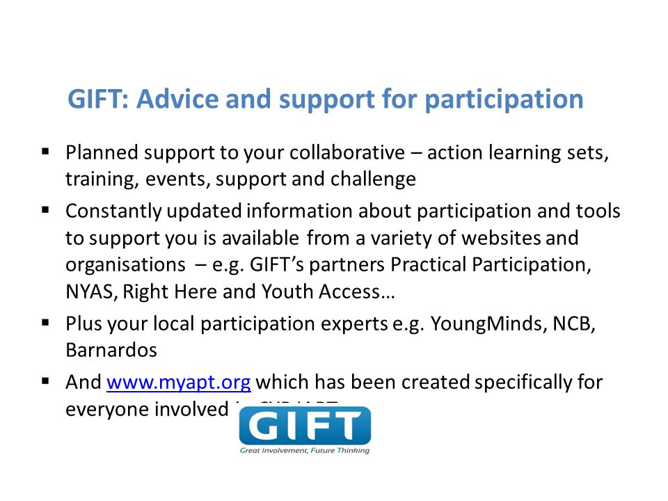 GIFT: Advice and support for participation