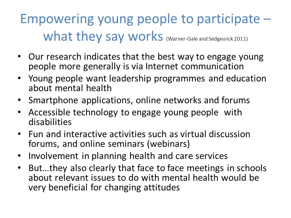 Empowering young people to participate – what they say works (Warner-Gale and Sedgewick 2011)