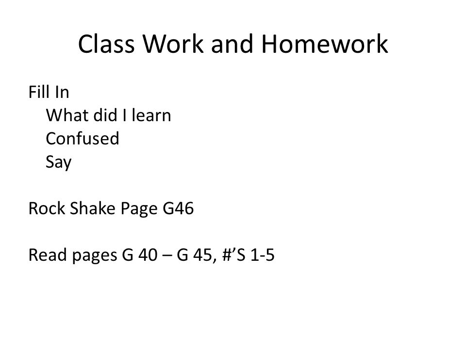 Class Work and Homework