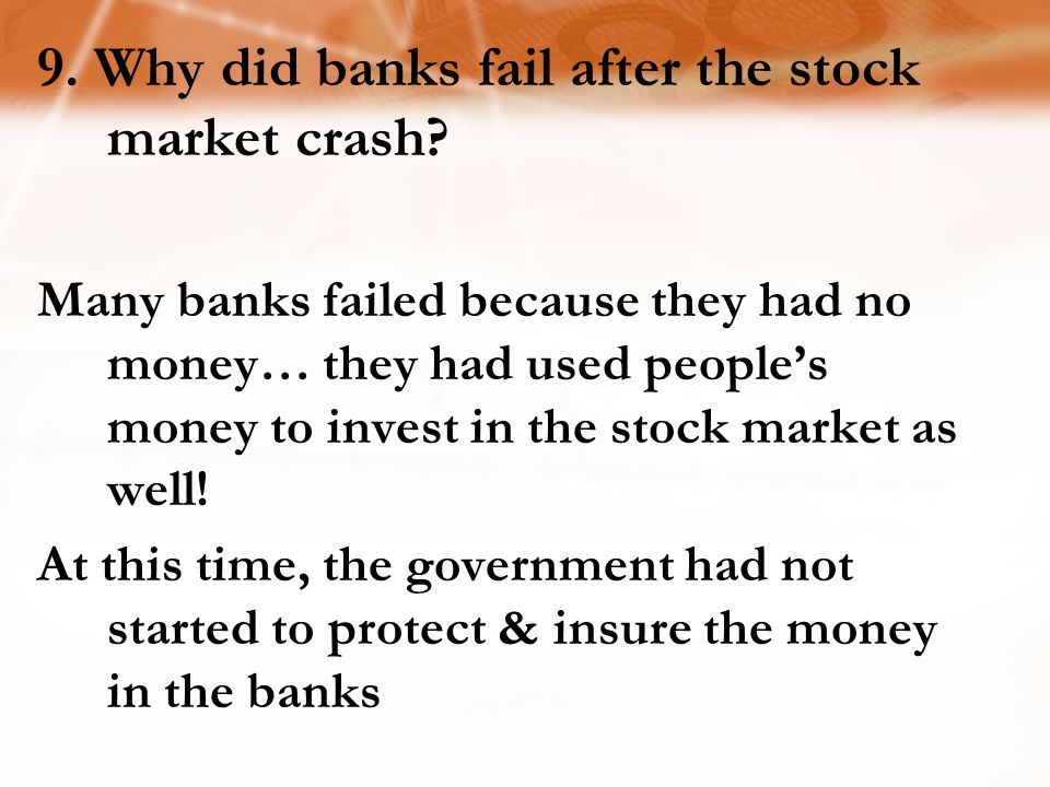 9. Why did banks fail after the stock market crash