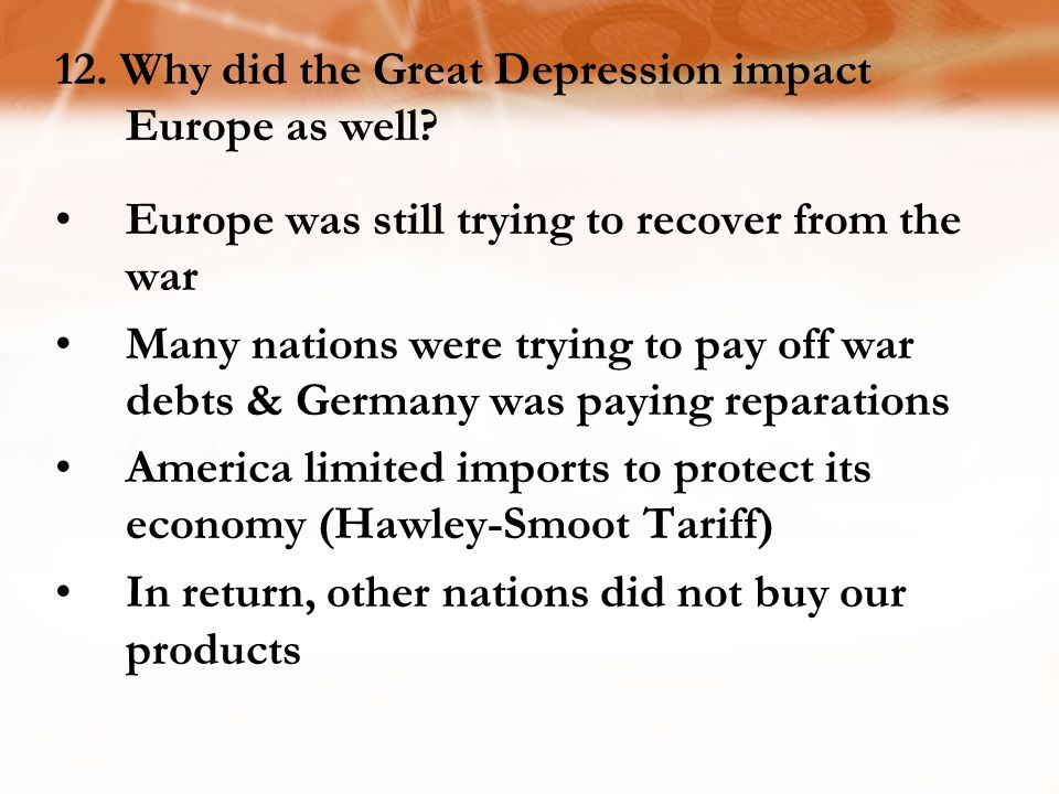 12. Why did the Great Depression impact Europe as well