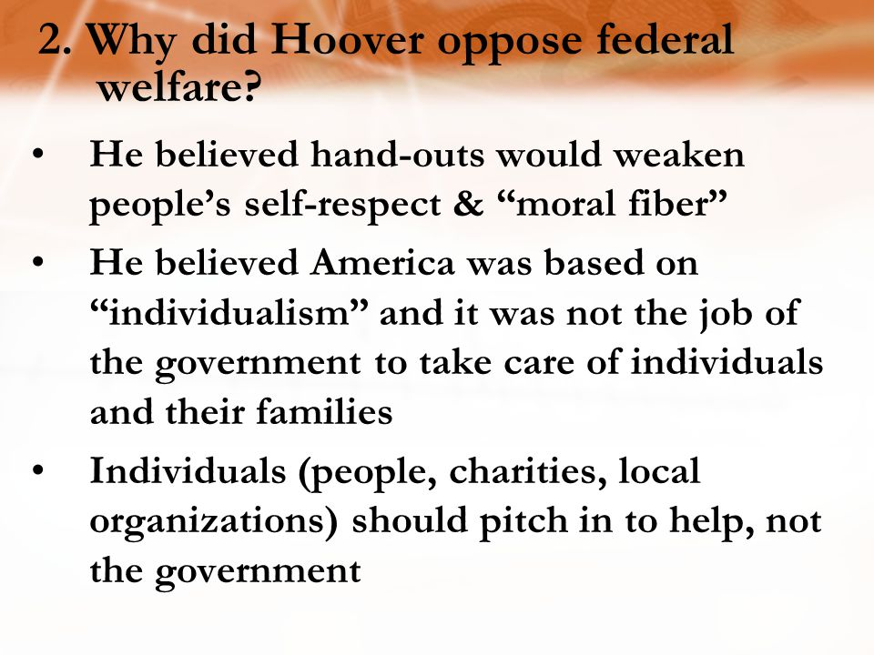 2. Why did Hoover oppose federal welfare