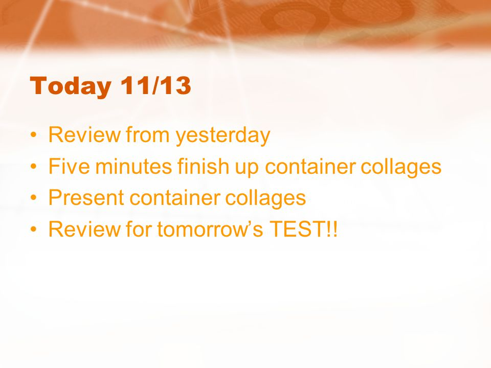 Today 11/13 Review from yesterday